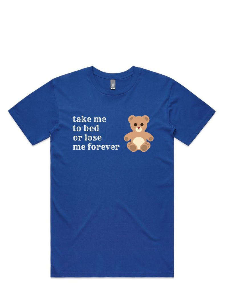 take me to bed Funny T-Shirt